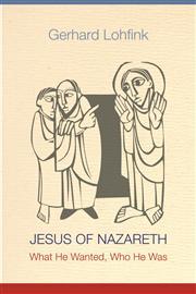 Jesus of Nazareth by Gerhard Lofhink