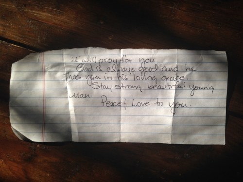 Note handed to me by a kind woman